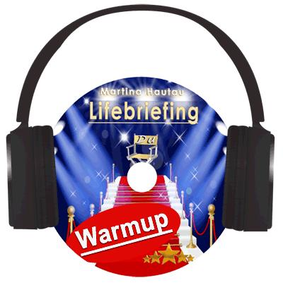 Lifebriefing Warmup